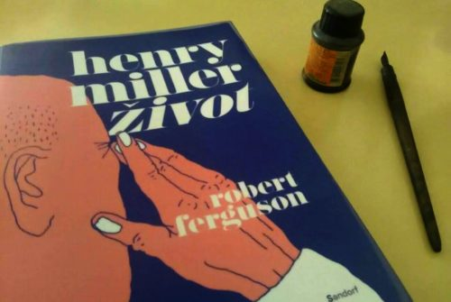 "Recenzija biografije ""Henry Miller: život"" Roberta Fergusona"