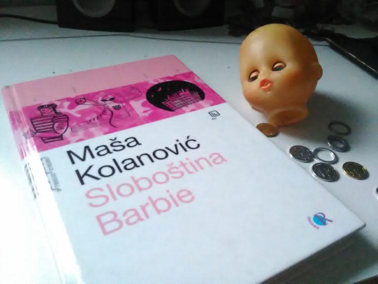 """Recenzija: roman """"Sloboština Barbie"""" Maše Kolanović"""